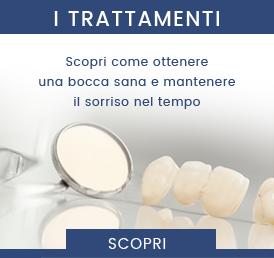 trattamenti per una bocca sana e un sorriso che dura nel tempo